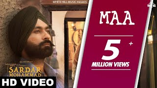 New Punjabi Songs 2017-Maa (Full Video) Sardar Mohammad - Kulbir Jhinjer-Latest Punjabi Songs 2017