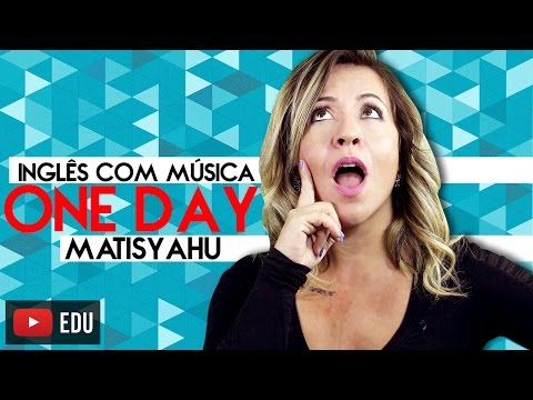 Wednesday With Music   One Day - Matisyahu