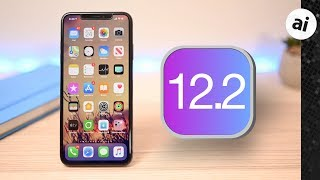 40+ Features & Changes in iOS 12.2 for iPhone & iPad