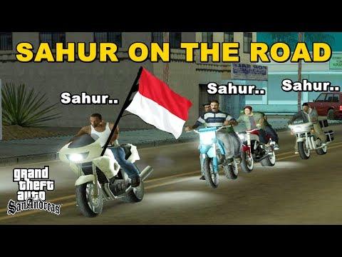 Xxx Mp4 SAHUR ON THE ROAD Paling Kocak Dan Varokah GTA Lucu Indonesia Dyom 3gp Sex