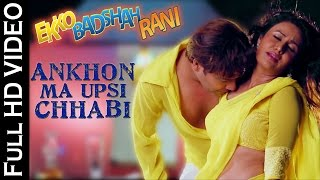 Ankhon Ma Upsi Chhabi (VIDEO SONG) Ekko Badshah Rani | New Gujarati Movie | K Chandan, Pranjal Bhatt