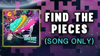 Find The Pieces MINECRAFT SONG TryHardNinja and CaptainSparklez (Music Only)