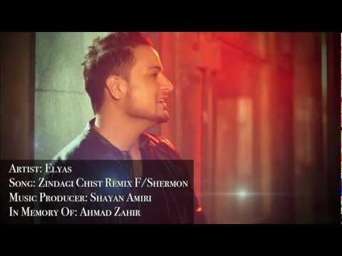 Elyas- Zindagi Chist (Remix) featuring Shermon 2012