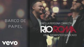 Río Roma - Barco de Papel (Cover Audio)