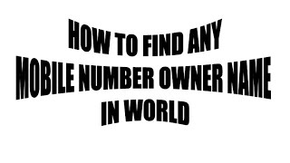 How to find any mobile number owner name
