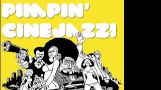 Kid Loco - Pearly Girly Man (Pimpin' CineJazz Edit)  (The Mack 1973)