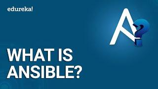 What Is Ansible?   Ansible Tutorial For Beginners   DevOps Tools   DevOps Training   Edureka