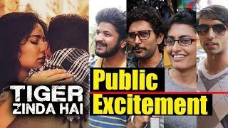 Tiger Zinda Hai - Public Excitement Before Release - Salman Khan, Katrina Kaif