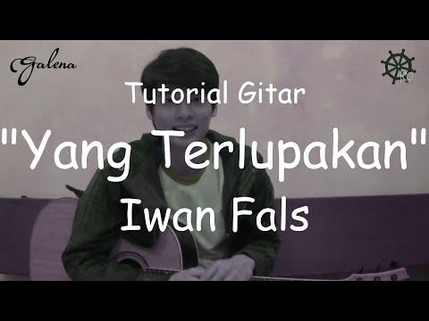 Belajar Akustik Gitar (Yang Terlupakan - Iwan Fals) + TAB