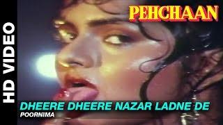 Dheere Dheere Nazar Ladne De - Pehchaan | Poornima | Saif Ali Khan & Madhoo