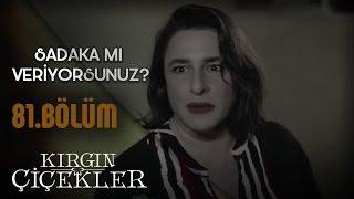 Kırgın Çiçekler 81.Bölüm - Zehra, Songül ile Güney'in evini basıyor!