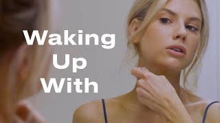 Model Charlotte McKinney Shares Her 8-Step Routine for Perfect Skin | Waking Up With