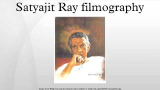 Satyajit Ray filmography
