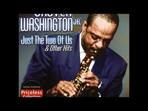 Download Grover Washington, Jr Just The Two Of Us Super HQ Remastered Super Extended Mega Mix Version