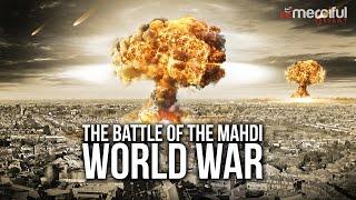 The Battle of The Mahdi (World War)