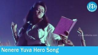 Prema Yuddham Movie Songs - Nenere Yuva Hero Song - Hamsalekha Hit Songs