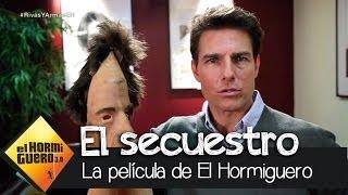 El Hormiguero 3.0 - El Secuestro, la película de El Hormiguero 3.0
