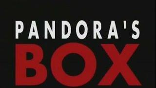 Pandora's Box - Part 1: