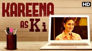 Kareena Kapoor as Ki | Ki & Ka
