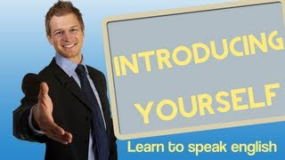Introducing Yourself in English - Learn to speak english
