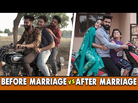 BOYS BEFORE MARRIAGE Vs AFTER MARRIAGE DHEERAJ DIXIT