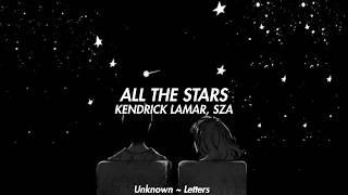 All The Stars ~ Kendrick Lamar, SZA (Letra en Español)