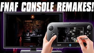 FNaF Console REMAKES Are COMING! | Five Nights at Freddy's News