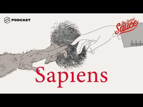 ถอดรหัส Sapiens ประวัติย่อมนุษยชาติ กับ 5 ข้อคิดที่มนุษย์เงินเดือนปรับใช้ได้ The Secret Sauce EP.106