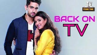 GOOD NEWS! Tashan-E-Ishq is BACK on TV   TV Prime Time