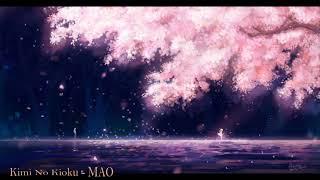 Kimi No Kioku - MAO