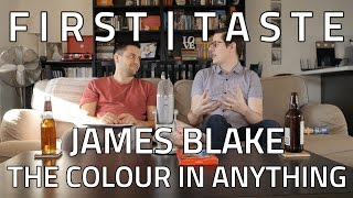 FIRST TASTE: James Blake - The Colour In Anything (ALBUM REACTION)