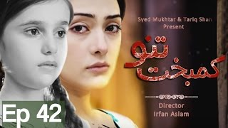 Kambakht Tanno - Episode 42 Aplus uploaded on 07-04-2017 109671 views