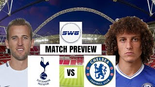 TOTTENHAM VS CHELSEA | BAKAYOKO MAKING HIS DEBUT?! | MATCH PREVIEW