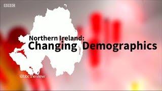 Northern Ireland: Changing Demographics