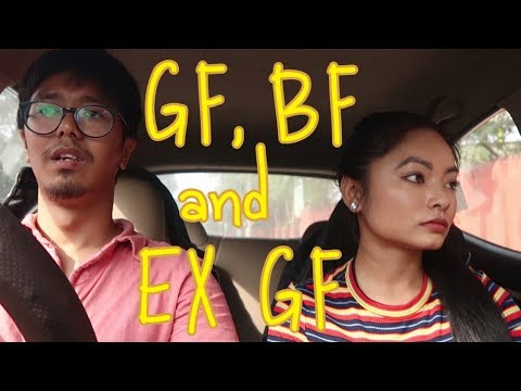 GF, BF And Ex GF