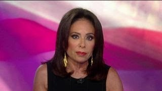 Judge Jeanine: I'll tell you what happened, Hillary