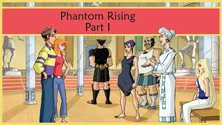 Class of the Titans - Phantom Rising Part 1