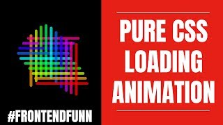 #frontendfunn - Pure CSS Grid Loader Animation Tutorial