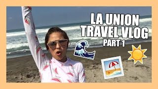 La Union Travel Vlog Part 1 | Andrea B.