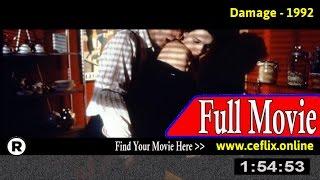 Watch: Damage (1992) Full Movie Online