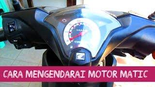 Cara Mengendarai Motor Matic