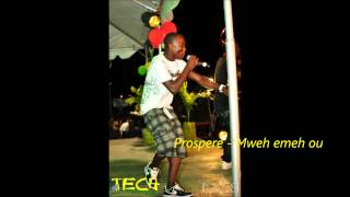Prospere - Mweh emeh ou [Liming riddim]
