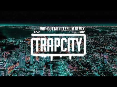 Halsey Without Me ILLENIUM Remix