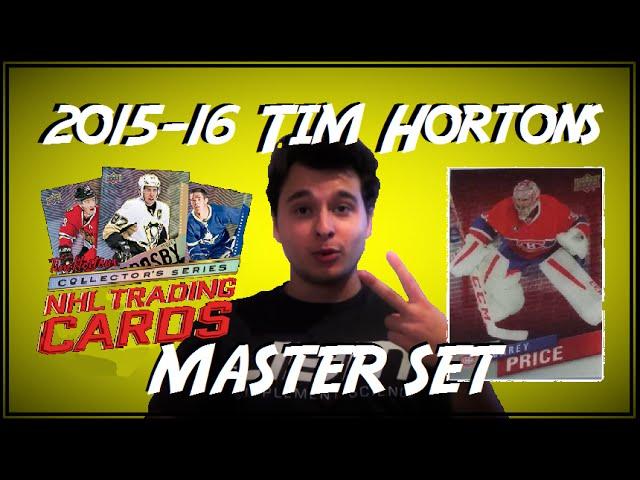 2015-16 TIM HORTONS MASTER SET COMPLETE!