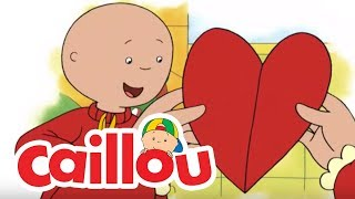Cartoon Caillou | Caillou has a Secret Valentine | Funny Valentines Day Cartoons for Children