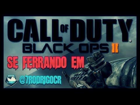 Corrente Se Ferrando em Black Ops 2 !