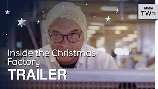 Inside the Christmas Factory: Trailer - BBC Two