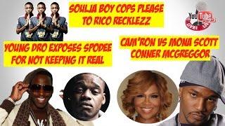 Soulja BOy Cops Please Rico Recklezz | Young Dro EXPOSES Spodee| Camron Vs Mona Scott | LIVE
