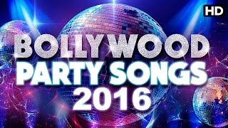 Bollywood Party Songs 2016 | Remix by DJ Chetas