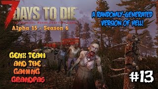 7DTD Co-Op - ALPHA 15 - Ep. #13: A Randomly-Generated Version of Hell!